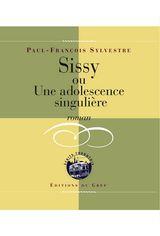 """""""Sissy, ou Une adolescence singulière"""" : Ce roman de Paul-François Sylvestre met en scène un adolescent, Gilles, qui est à la recherche de son identité. L'intrigue est centrée sur divers thèmes dont la découverte de soi, la puberté, l'éveil à la sexualité, l'homosexualité et l' intimidation."""