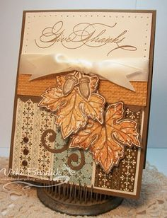 Vicki Burdick: It's a Stamp Thing: Give Thanks - 9/27/11.  (SU-Gently Falling stamps).  (Pin#1: Fall/...)