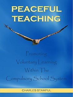 Peaceful Teaching: Promoting Voluntary Learning Within Th...