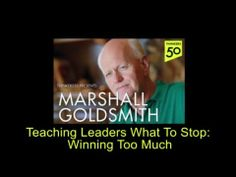 Teaching Leaders What To Stop: Winning Too Much