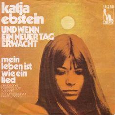 Katja Ebstein. Und wenn ein neuer Tag erwacht. 1970