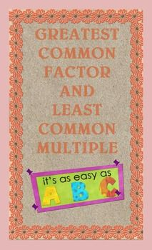 Greatest Common Factor & Least Common Multiple Poster