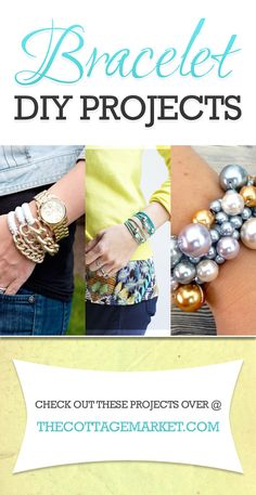 Bracelet DIY Projects - The Cottage Market - Bracelet DIY Projects – The Cottage Market - Bracelet Crafts, Jewelry Crafts, Make Your Own Jewelry, Jewelry Making, Beaded Jewelry, Handmade Jewelry, Bracelets Fins, Jewelry Accessories, Jewelry Design