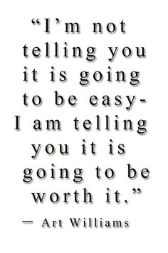 I AM TELLING YOU IT IS GOING TO BE WORTH IT Relationship Quotes, Love Quotes, It Cast, Told You So, Motivation, Heart, Qoutes Of Love, Quotes Love, Relationship Effort Quotes