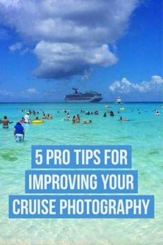 5 Pro Tips For Improving Your Cruise Photography | Cruise Tips | Cruise Travel Tips | Follow Me Away Travel Blog