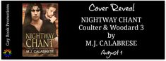 Cover Reveal - Nightway Chant, Coulter & Woodard 3 by M.J. Calabrese