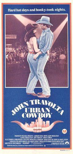 Urban Cowboy (1980) Director: James Bridges. Writers: Aaron Latham , James Bridges and Aaron Latham. Stars: John Travolta, Debra Winger, Scott Glenn...