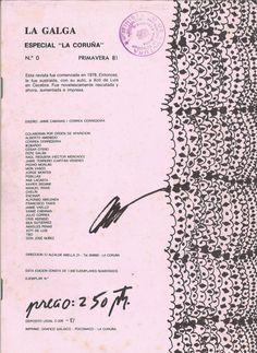 """LA GALGA : especial """"La Coruña"""". N. 0 (primavera 81) / diseño Jaime Cabanas, Correa Corredoira. -- [A Coruña : Colectivo La Galga], D. L. 1981 (La Coruña : Gráfico Galaico). -- [44] p. : il. ; 24 cm. -- Edición de 1500 exemplares numerados. -- Revista do colectivo artístico coruñés """"La Galga"""" que partindo dunha actitude crítica e comprometida, pretendía modernizar e liberalizar a arte daquel momento. Recolle poesías, textos e ilustracións dos diferentes artistas. -- Textos en castelán e… Cabana, Bullet Journal, Personalized Items, Detail, Texts, Journals, Spring, Cabanas, Gazebo"""