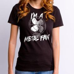 Metal Fan T-Shirt - http://www.theshirtlist.com/metal-fan-t-shirt-2/ … A Music T-Shirt