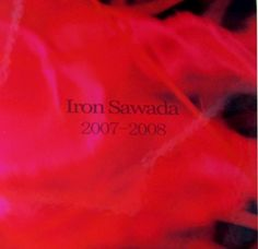 Iron sawada☆beautiful art work.