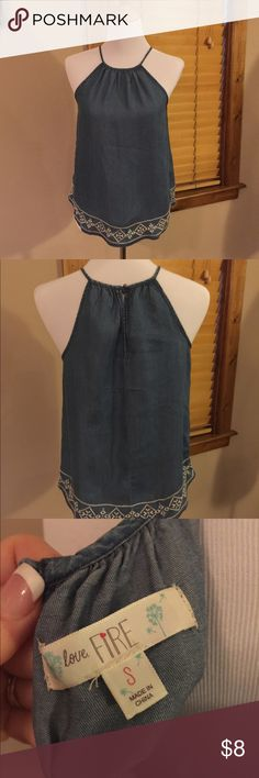 LOVE FIRE Embroidered Halter Chambray Top, Sz S LOVE FIRE Embroidered Halter Chambray Top, Sz S. Medium blue chambray denim, embroidered design in cream along the bottom. Pairs perfectly with Khaki shorts for Spring. Love Fire Tops Blouses