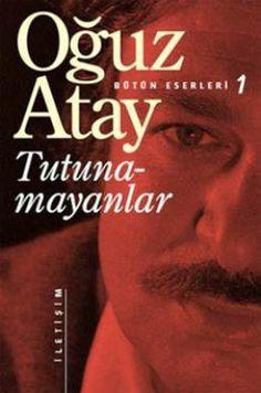 'Tutunamayanlar', Türk edebiyatının en önemli eserlerinden biridir. Berna Moran, Oğuz Atay'ın bu ilk romanını
