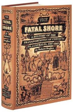 The Folio edition of The Fatal Shore. Chronicling the grizzly story of modern Australia's birth, author Robert Hughes paints a picture as chilling as it is fascinating.