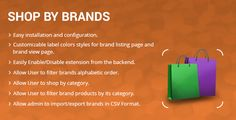 Shop by Brands Magento 2 extension by drcsystems-design  Getting Started This ShopbyBrands extension provides an easy way for customers to browse and shop by specific Brands, they can shop specific brand products by category and featured brands.The shopbybrands extension provides front