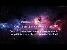 Auto hipnose para uma vida melhor - YouTube