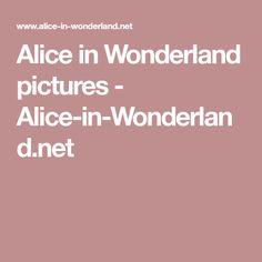 Alice in Wonderland pictures - Alice-in-Wonderland.net