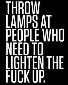 Morning. Here's some good advice. . . . #funny #funnyaf #jokes #funnyvideos #memes #meme #lmao #laugh #fun #dank #humor #savage #hilarious #wtf #nochill #cool #laughing #funný #dankmemes #lol #like4like #funnymemes #followme #funnyshit #joke #comedy #love #instagood #friends #smile
