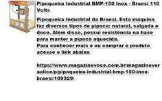 Magazine Vera Alice da Rede Magazine Você: Pipoqueira Industrial BMP-150 Inox…