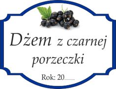 Naklejka na porzeczkowy dżem Food Crafts, Printables, Label, Audio, Scrapbooking, Garden, Miniatures, Diet, Garten