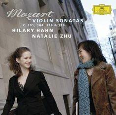 MOZART Violin Sonatas  - Hilary Hahn / Zhu - Deutsche Grammophon