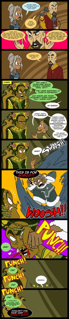 Legend of Korra - Yes! For Bosco!!!!! YOU BEAT UP THAT NO GOOD DEVIL THAT CALLS HERSELF A QUEEN, KATARA!!!!!!