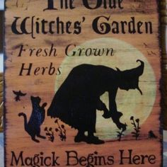 Garden Witch Sign Herbs Witchcraft Apothecary Fairies Pixies Halloween