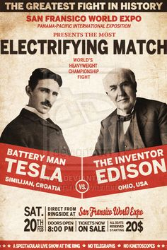Tesla vs Edison! Would have been a spectacular fight to the death!