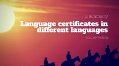 Language certificates in different languages - a summary