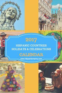 2017 Hispanic Countries: Holidays & Celebrations Calendar