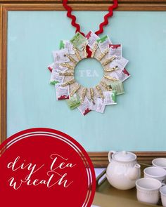 •❈• DIY tea wreath handmade gift idea  This is so cute and perfect for your tea lover!