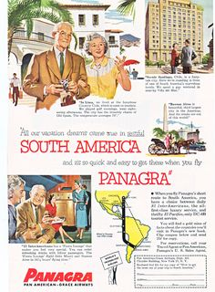 This vintage ad comes out of a 1954 National Geographic. It is an advertisement for Panagra, Pan American Grace Airways.