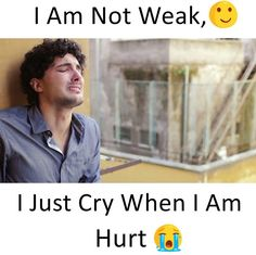 Yaaa I am not weak