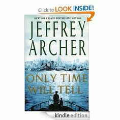 Only Time Will Tell (The Clifton Chronicles): Jeffrey Archer: Amazon.com: Kindle Store