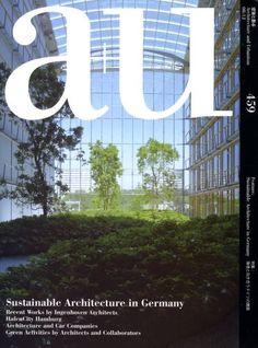 A+u (architecture+urbanism) May 2008 Issue #452 Recent Projects   A+u ( Architecture U0026 Urbanism) Japan Architecture Magazine 2007 2009 | Pinterest  | Japan ...