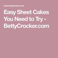 Easy Sheet Cakes You Need to Try - BettyCrocker.com