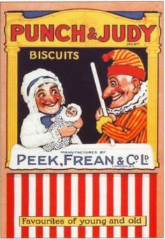 Punch & Judy Biscuits! I wonder how they go with sausages?