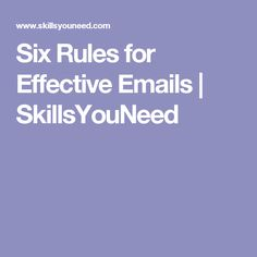 Six Rules for Effective Emails | SkillsYouNeed
