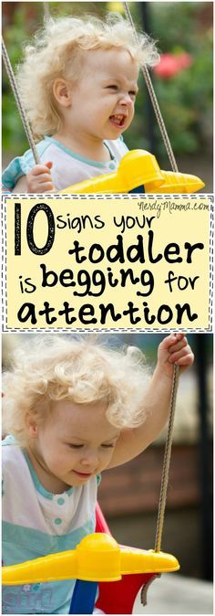 This is funny, but totally hits the nail on the head. I just love these 10 signs your toddler is begging for attention.