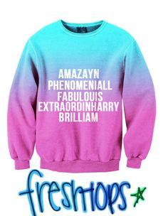 Amazayn, Phenomeniall, Fabulouis, Extraordinharry, Brilliam Fresh-Tops Crew Neck Sweater