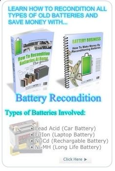 Battery Reconditioning - battery recondition - Save Money And NEVER Buy A New Battery Again