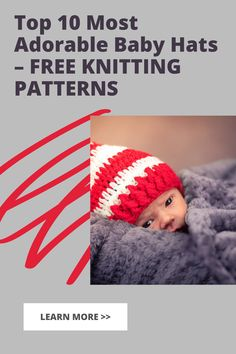 Come look at these awesome Top 10 Most Adorable Baby Hats – FREE KNITTING PATTERNS These baby hats are so adorable and fun to make! Baby hats are just so awesome you and your baby are going to loved it! #Top10MostAdorableBabyHats–FREEKNITTINGPATTERNS #Babyhats #cutebaby hats #baby #freeknittingpatterns Baby Hat Knitting Patterns Free, Baby Hat Patterns, Baby Hats Knitting, Free Knitting, Knitted Hats, Free Pattern, Crochet Hats, Unicorn Hat, Flap Hat