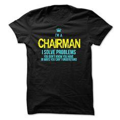 (Top Tshirt Sale) I am a CHAIRMAN [Teeshirt 2016] Hoodies