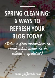 The sun is shining, birds are chirping, and it's time to refresh your blog and give your online presence a boost as we come out of that dreadful winter slump. A clean, organized blog is a great way to help keep your inspiration and motivation up through the sunny summer months.