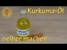 Kurkuma-Öl selber machen - gegen Schuppenflechte und Wunden - YouTube
