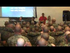 Singing I Can Only Imagine at the Marine Bootcamp - Beautiful