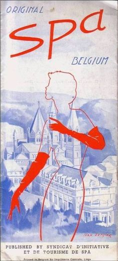 Spa, the Belgian town after which every spa in the world is called ~ vintage poster 1950s. #belgium