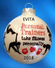 "Personalized Personal Trainers Take Fitness Personally Ornament. This personalized ornament is made of glass and measures 3"" dia."