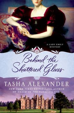 Behind the Shattered Glass (Lady Emily, #8) by Tasha Alexander is recommended by Michele Collins who enjoys the entire Lady Emily series.  If you like Victorian mystery fiction, this would be a series for you.  (Note to self:  add this to my list!)