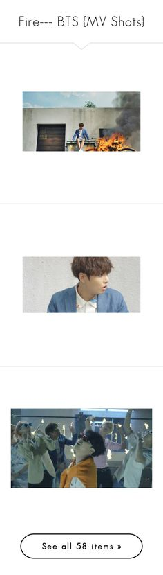 """""""Fire--- BTS {MV Shots}"""" by alicejean123 ❤ liked on Polyvore featuring bts, jimin, backgrounds, jin, suga, kpop, people, filler, phrase and quotes"""