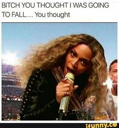~ Memes curates only the best funny online content. The Ultimate cure to boredom with a daily fix of haha, hehe and jaja's. Beyonce Funny, Beyonce Body, Beyonce Makeup, Beyonce Memes, Beyonce Quotes, Beyonce And Jay Z, Beyonce Style, Beyonce Photoshoot